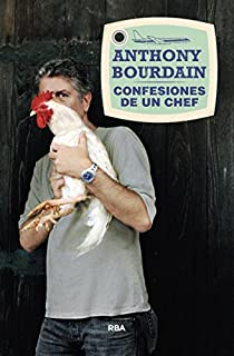 Confesiones de un chef par BOURDAIN