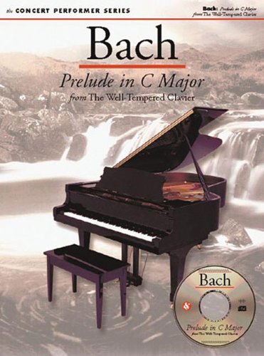 Bach: Prelude in C Major: Concert Performer Series