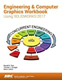 img - for Engineering & Computer Graphics Workbook Using SOLIDWORKS 2017 book / textbook / text book
