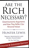 Are the Rich Necessary: Great Economic Arguments and How They Reflect Our Personal Values