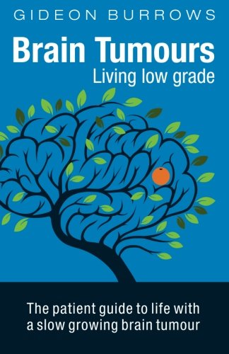 Brain Tumours: Living low grade
