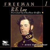 R. E. Lee: Volume One | Douglas Southall Freeman