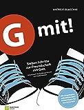 G mit!: Sieben Schritte zur Freundschaft mit Gott. Arbeitsbuch für Konfirmandinnen und Konfirmanden. Ringbuch-Ausgabe
