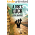 A Dog's Luck: A story of love, separation and longing (A Contemporary Literary Fiction Novel)