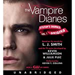 The Vampire Diaries: Stefan's Diaries #1: Origins | L. J. Smith,Kevin Williamson,Julie Plec