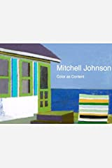 Mitchell Johnson: Color as Content (2014) Hardcover