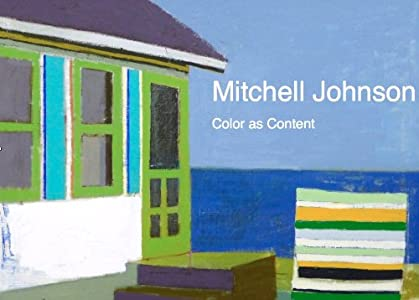 Mitchell Johnson: Color as Content (2014)