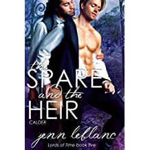 The Spare and The Heir: Calder (Lords of Time Book 5)