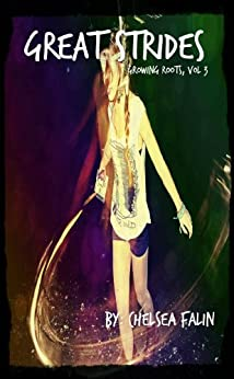 Great Strides (Growing Roots Book 3) by [Falin, Chelsea]