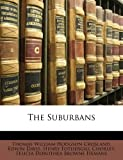 The Suburbans, Thomas William Hodgson Crosland and Edwin Davis, 114114431X