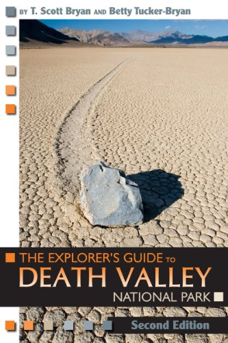 The Explorer's Guide to Death Valley National Park, Second Edition