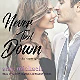 Never Tied Down: Never Series, Book 5