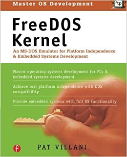 FreeDOS Kernel; An MS-DOS Emulator for Platform Independence and Embedded Systems Development by Pat Villani (1996-01-09)