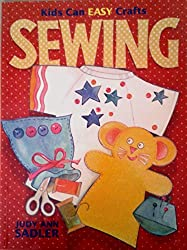 Sewing (Kids Can Easy Crafts)