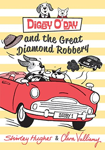 Digby O'Day and the Great Diamond Robbery by Candlewick