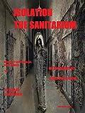 Isolation The Sanitarium