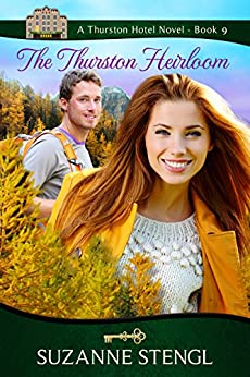 The Thurston Heirloom (The Thurston Hotel Series Book 9) by [Stengl, Suzanne]