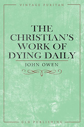The Christian's Work of Dying Daily (Vintage Puritan) cover
