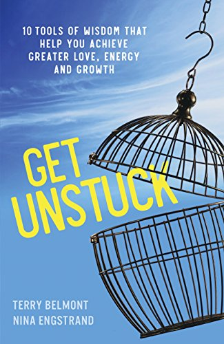Book: Get Unstuck - 10 Tools of Wisdom that Help You Achieve Greater Love, Energy and Growth by Nina Engstrand