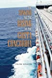 The Sinking and the Rising of the Costa Concordia, Frank Senauth, 1491836903