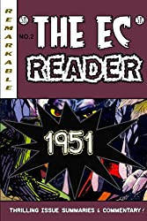The EC Reader - 1951 - New Blood (The Chronological EC Comics Review Book 2)