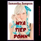 Mya Tied Down: (A Cosplay Lesbian Sex Erotica Story) (Kinky Cosplay Sex)
