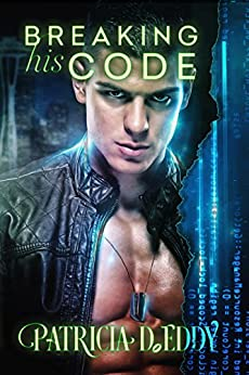 Breaking His Code (Away From Keyboard Book 1) by [Eddy, Patricia D.]