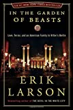 img - for In the Garden of Beasts: Love, Terror, and an American Family in Hitler's Berlin by Erik Larson (2011-05-10) book / textbook / text book