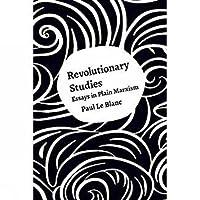 Revolutionary Studies: Theory, History, People