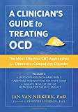 #8: A Clinician's Guide to Treating OCD: The Most Effective CBT Approaches for Obsessive-Compulsive Disorder (New Harbinger Made Simple)
