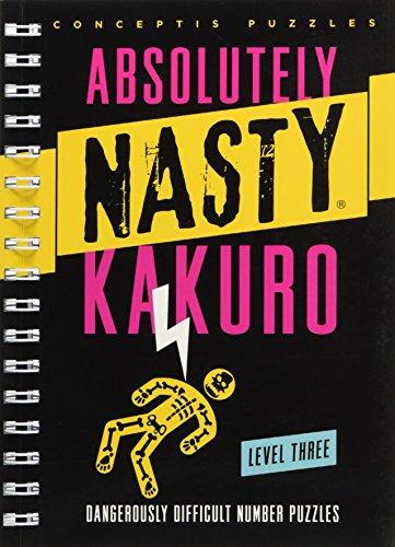 Absolutely Nasty® Kakuro Level Three (Absolutely Nasty® Series) (Best Crossword App Uk)