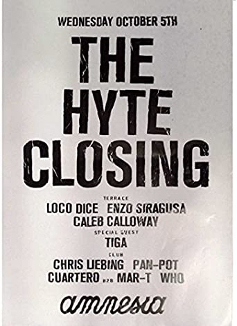 OFFICIAL Hyte Amnesia Ibiza Club Poster Closing Party 2016 Loco Dice Siragusa