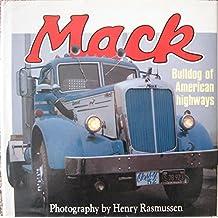 Mack: Bulldog of American Highways