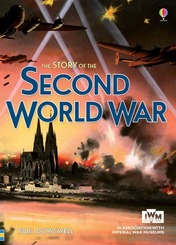 The story of the second world war (Anglais) Broché – 20 novembre 2014 Paul Dowswell Ian Mcnee Usborne catalogue anglais 1409583562