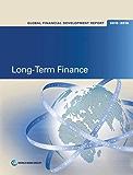 Global Financial Development Report 2015/2016: Long-Term Finance