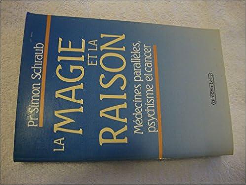 Livre gratuits en ligne La magie et la raison pdf epub