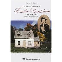 La vraie histoire d'Émilie Bordeleau