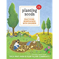 Planting Seeds: Practicing Mindfulness with Children