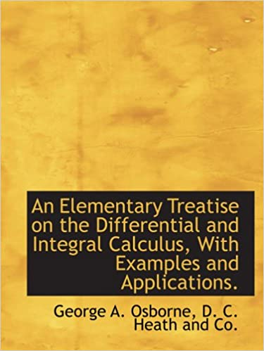 Calculus download 110000 free ebooks to your kindle ipadiphone e boks free download an elementary treatise on the differential and integral calculus with examples and applications 1140072684 pdf fandeluxe Images