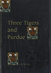 Three Tigers and Purdue