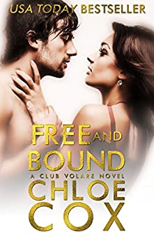 Free and Bound: A Club Volare New Orleans Novel by [Cox, Chloe]