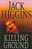 The Killing Ground, Jack Higgins, 0399153802