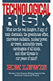 Technological Risk, H. W. Lewis, 0393308294