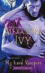 My Lord Vampire (Immortal Rogues series Book 1)