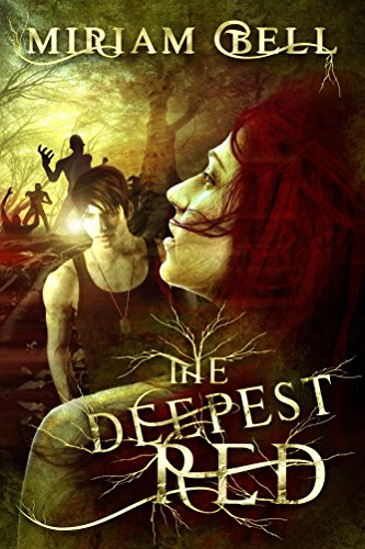 The Deepest Red by [Bell, Miriam]