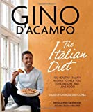 The I Diet: 100 Healthy Italian Recipes to Help You Lose Weight & Love Food