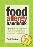 Food Allergy Handbook, Britt Boston, 0978794303