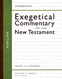 Matthew (Zondervan Exegetical Commentary on The New Testament series Book 1)