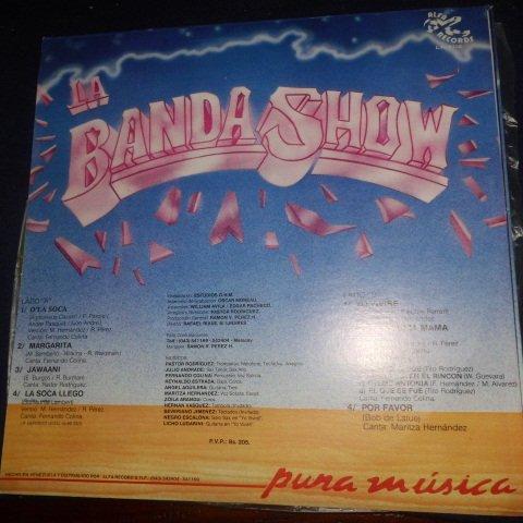 La Banda Show , Pura Musica Sello: Alfa Records , AR-8336 Formato: Vinyl, LP, Album Fecha: 1989 Género: Latin