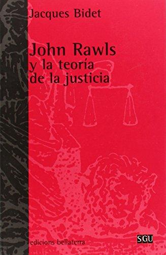 John Rawls y La Teoria de La Justicia